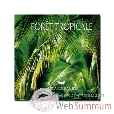 CD - Foret tropicale - Ambiance nature